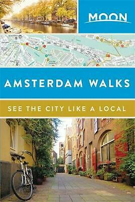 Moon Amsterdam Walks by Moon Travel Guides Paperback Book Free Shipping!