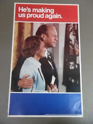 1976 Gerald Ford Presidential Campaign Poster He's Making Us Proud Again Vintage