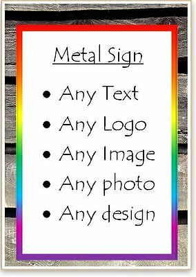 PERSONALISED - Metal Sign - ANY text-photo-logo-wording-design - Custom made