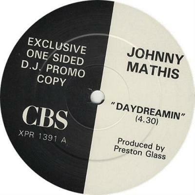"JOHNNY MATHIS Day Dreamin UK One Sided DJ Promo 12""   XPR1391A"