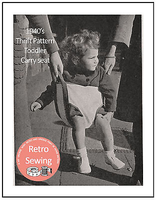 1940's Toddler Carry Seat Sewing Pattern Copy