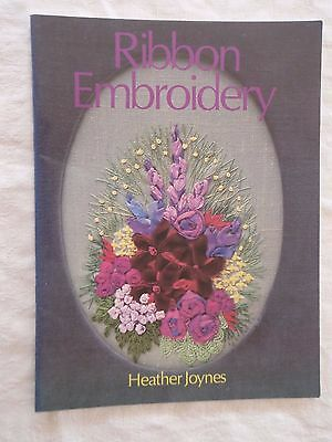 Ribbon Embroidery~Heather Joynes~Techniques~Stitches~Projects~Flowers~36pp P/B
