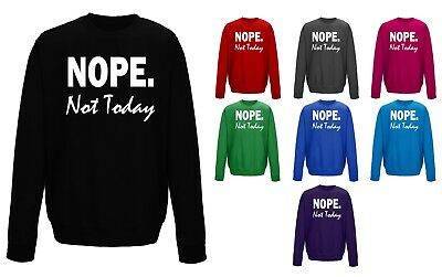 Kids Childrens Nope Not Today Funny Lazy Antisocial Sweater Sweatshirt Jumper