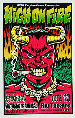 High on Fire Spaceboy Rio Theatre Santa Cruz 01 Silkscreen Poster Blunt 420 Weed