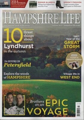 Hampshire Life Magazine October 2017 Lyndhurst, Petersfield, West End, Enham Ala