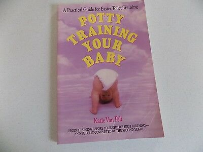 Potty Training Your Baby Toilet Training Guide 1988 *some marks inside*