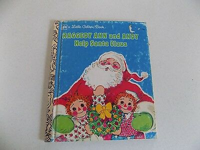 Vintage Kids Book 1977 Little Golden Book Raggedy Ann and Andy Help Santa Claus