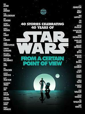 Star Wars: from a Certain Point of View by Various Authors (English) Paperback B
