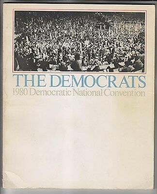 1980 Book - The Democrats - 1980 Democratic National Convention