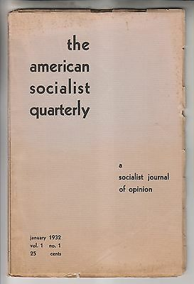 JANUARY 1932 BOOKLET - THE AMERICAN SOCIALIST QUARTERLY VOL. 1 No. 1