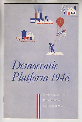 1948 Booklet - Democratic Platform 1948 - Program Of Progressive Liberalism