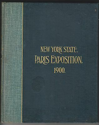 1901 Book - New York State Paris Exposition 1900 - Commissioners Report