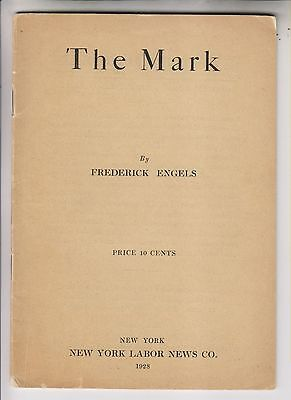 1928 Booklet - The Mark - By Frederick Engels - New York Labor News Co.