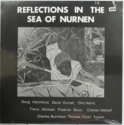 DOUG HAMMOND LP, REFLECTIONS IN THE SEA OF NURNEN (TRIBE US Issue NM/NM)