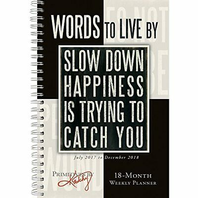 Words to Live By 2018 Planner Quote Cute Design Motivation Inspirational Art