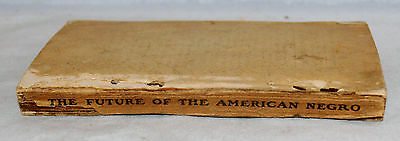 The Future Of The American Negro By Booker T. Washington John Slater Fund Book