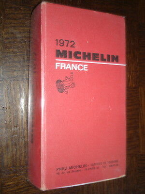GUIDE MICHELIN FRANCE 1972 - d