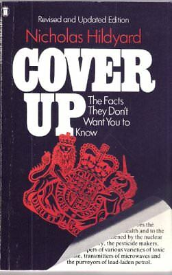 Cover Up: The Facts They Don't Want You to Know,Nicholas Hildyard