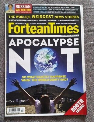 Fortean Times Magazine Ft 300 Special 2013 ~ Apocalypse Not (300Th Issue)