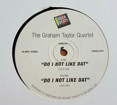 "Graham Taylor Quartet - Do I not like Dat 12"" vinyl promo"