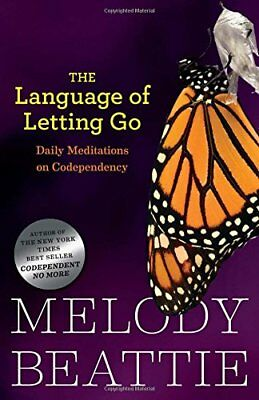 The Language of Letting Go: Daily Meditations for Codependents-Melody Beattie