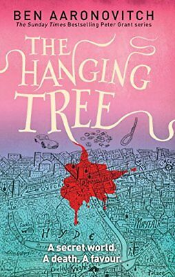 Rivers of London: The Hanging Tree: A Rivers of London Novel 6-Ben Aaronovitch
