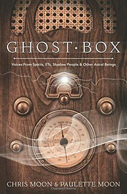 Ghost Box: Voices from Spirits, ETs, Shadow People and Other Astral Beings-Chris