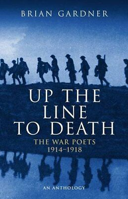 Up the Line to Death: War Poets, 1914-18-Gardner