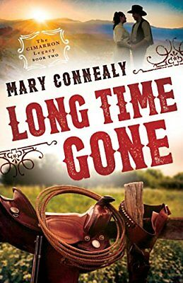 The Cimarron Legacy: Long Time Gone 2-Mary Connealy