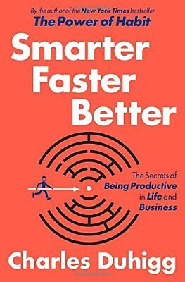 Smarter Faster Better: The Secrets of Being Productive in Life and Business-Char