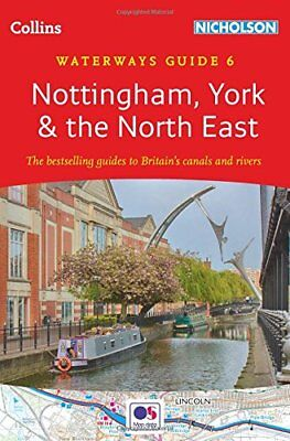 Collins Nicholson Waterways Guides: Nottingham, York and the North East No. 6-Co