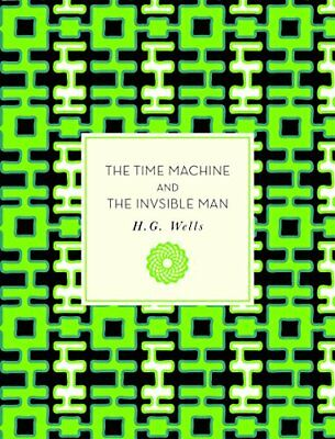 Knickerbocker Classics: The Time Machine and the Invisible Man-H. G. Wells