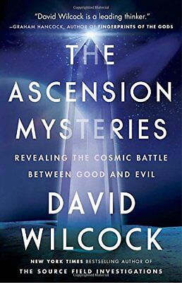 The Ascension Mysteries: Revealing the Cosmic Battle Between Good and Evil-David