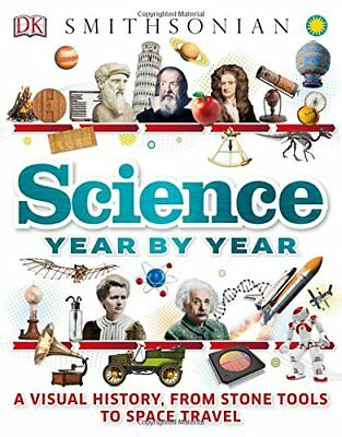 Science Year by Year-Dorling Kindersley Publishing