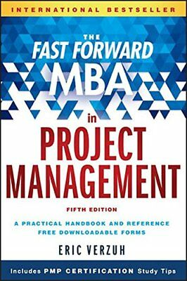 Fast Forward MBA: The Fast Forward MBA in Project Management-Eric Verzuh