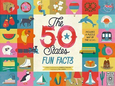 The 50 States: The 50 States: Celebrate the People, Places and Food of the U. S.