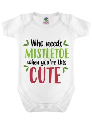Who Needs Mistletoe? White Baby Grow