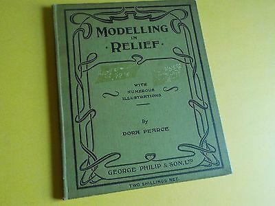 Antique Book Hardcover Instruction Teaching Craft 1908 Modelling in Relief