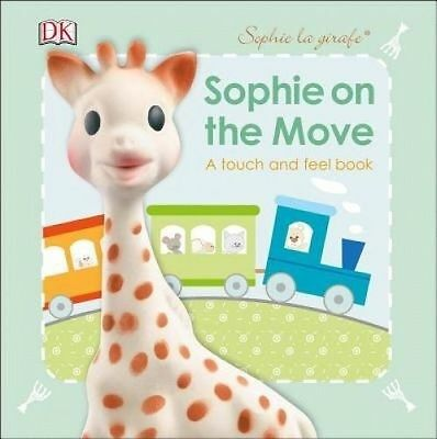 Sophie La Girafe: On the Move by DK 9781465443953