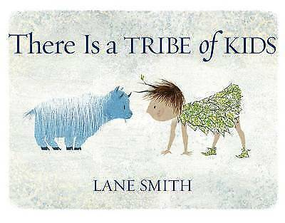 There Is a Tribe of Kids by Smith, Lane 9781626720565 -Hcover