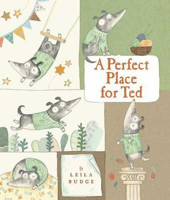 A PERFECT PLACE FOR TED - LEILA RUDGE (HARDCOVER) NEW Book ****