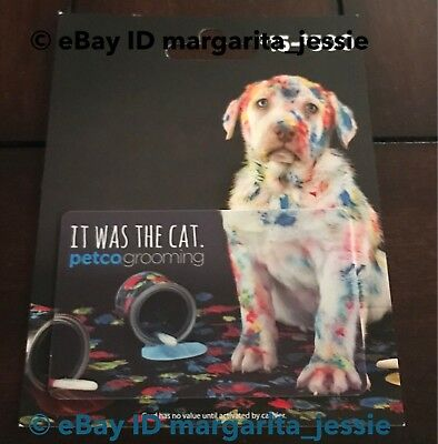 "Petco Gift Card Collectible ""Painted Dog"" ""It Was The Cat"" No Value  New"