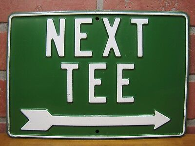Old NEXT TEE Arrow Sign Golf Course Country Club Embossed Metal Adv Mini Golf