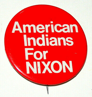 Ultra Rare 1972 American Indians For Nixon President Political Button NOS New