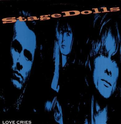 """STAGE DOLLS Love Cries  12"""" Ps, 3 Tracks Inc Hanoi Waters+Don'T Stop Believin"""