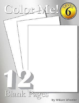 Color Me! Blank Pages by Wheeler, William C. -Paperback