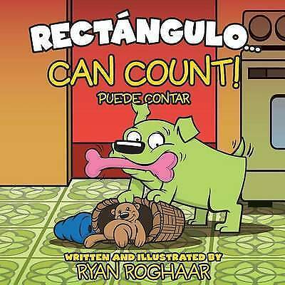 Rectangulo... Can Count! by Roghaar, Ryan -Paperback
