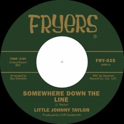 LITTLE JOHNNY TAYLOR Somewhere Down the Line - Northern 45