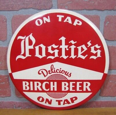 Orig Old POSTIE'S BIRCH BEER Advertising Sign Delicious On Tap Soda Button Style