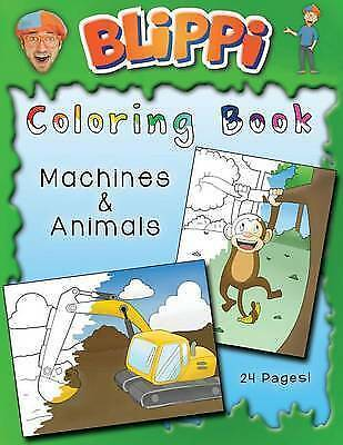 Blippi Coloring Book: Animals & Machines by Blippi -Paperback